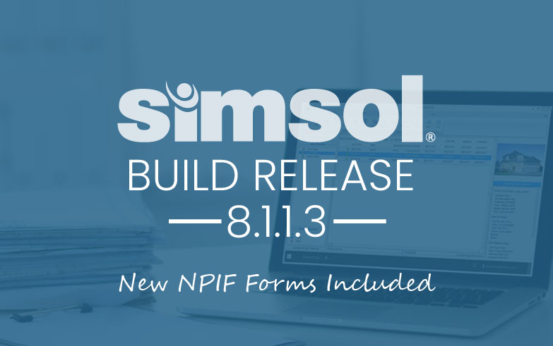 Simsol's Latest Build Release with the New NFIP Forms is Now Available